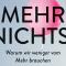 """""""Mehr nichts!"""" heißt das neue Buch von Prof. Dr. Tobias Esch"""